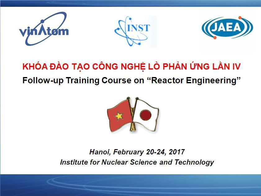 Tổ chức thành công khóa đào tạo Công nghệ lò phản ứng lần thứ 4