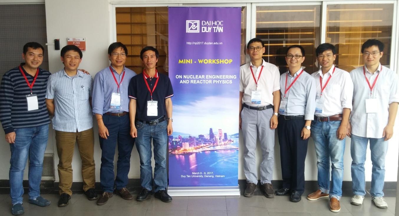 Mini-Workshop on Nuclear Engineering  and Reactor Physics in Duy Tan University