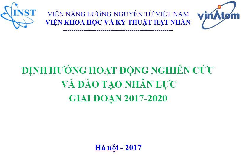 Viện Năng lượng nguyên tử Việt Nam làm việc với Viện Khoa học và Kỹ thuật hạt nhân về định hướng và kế hoạch nghiên cứu, đào tạo giai đoạn 2018-2020