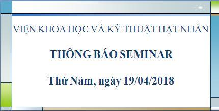 Thông báo seminar (thứ 5, ngày 19/04/2018)