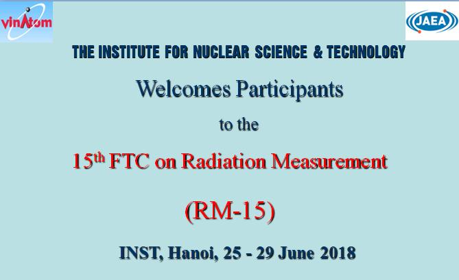 The 15thFollow-up Training Courseon Radiation Measurement